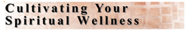 Cultivating Your Spiritual Wellness